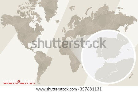 Zoom on Gibraltar Map and Flag. World Map.  - stock photo