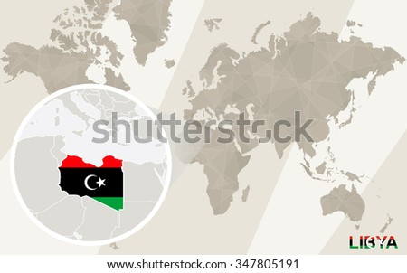 Zoom on Libya Map and Flag. World Map. Rasterized Copy. - stock photo