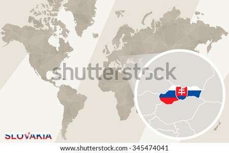 Zoom on Slovakia Map and Flag. World Map. Rasterized Copy.