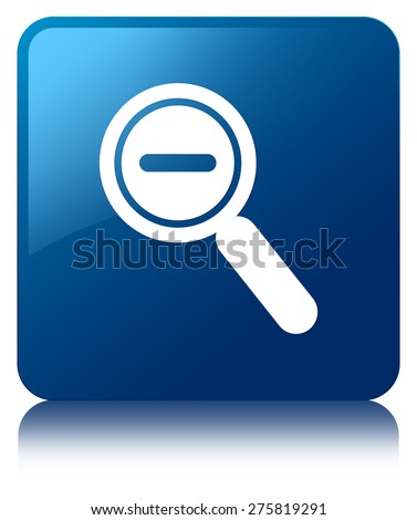 Zoom out icon blue square button - stock photo