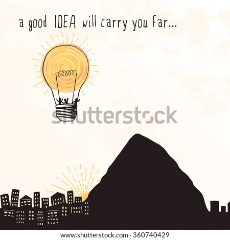 """ A good idea will carry you far..."" - tiny people flying away in a bright lightbulb that looks like a hot air balloon - stock vector"