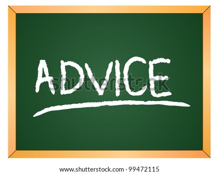 """advice"" word written on chalkboard - stock vector"