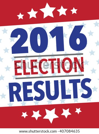 2016 american election results political poster - stock vector