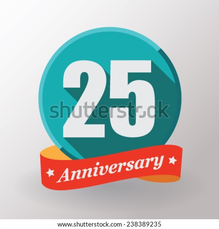 25 Anniversary  label with ribbon. Flat design. - stock vector