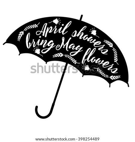 April showers bring May flowers design EPS 10 vector royalty free stock illustration - stock vector