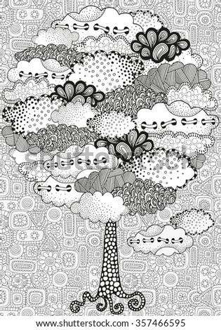 Artistic tree with clouds. Pattern for coloring book. Hand drawn, doodle, tribal.  Made by trace from sketch. Ink pen. Black and white background. Zentangle patters. - stock vector