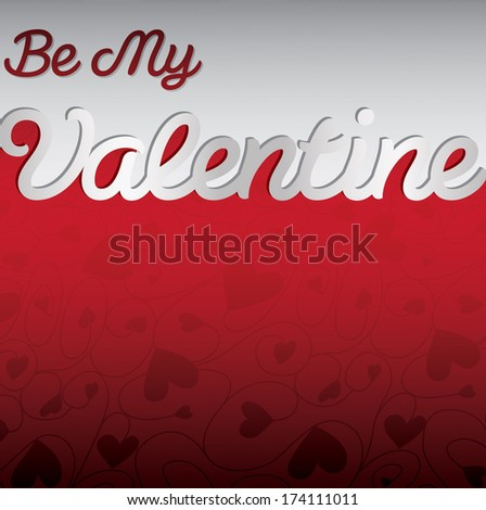 """""""Be My Valentine"""" textured heart card in vector format. - stock vector"""