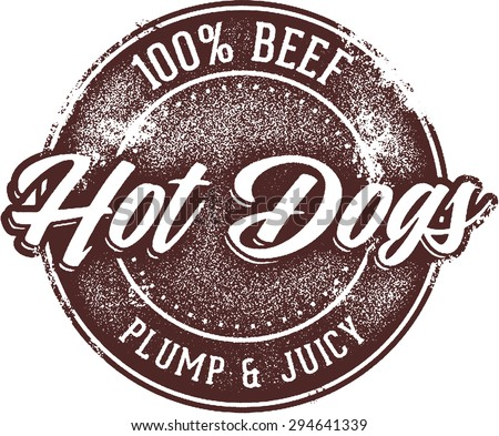 100% Beef Hot Dogs - stock vector