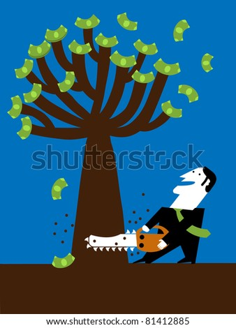 businessman cut tree of the money with chainsaw - stock vector