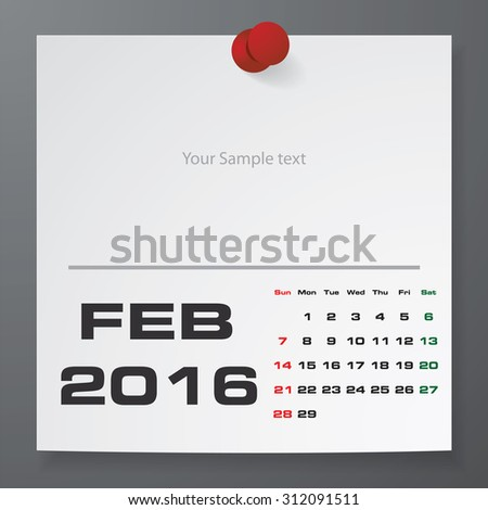 2016 Calendar : February 2016 :  on white paper with free space for your sample text&note stick on the black color background. Simple and Editable 2016 Calendar. Vector. EPS10 - stock vector