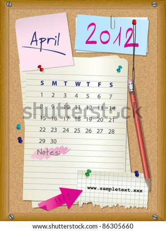 2012 calendar - month April - cork board with notes --> 2013 CALENDAR ALSO AVAILABLE IN MY PORTFOLIO - stock vector