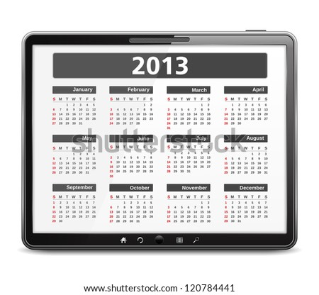 2013 calendar on the screen of tablet computer, vector eps10 illustration - stock vector