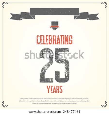 """""""Celebrating 25 years"""" placard. Vector illustration. - stock vector"""