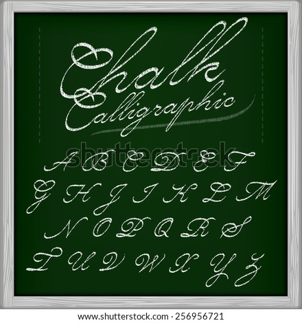 Chalk Calligraphic font on chalk board. Part 1/3 CAPS - stock vector