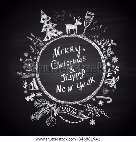 Chalk painted illustration with Christmas ball,  ''Merry Christmas & Happy New Year'' text  and set of different holiday elements. Happy New 2016 Year Theme. Card design.  - stock vector