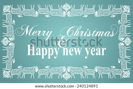2015 Chinese New Year of the Goats and Sheep. Christmas Frame With Sheep. Vector file organized in layers for easy editing.  - stock vector