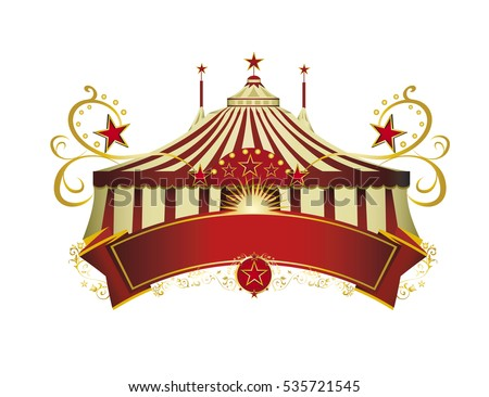 Circus signboard. A circus sign isolated on white background for your show