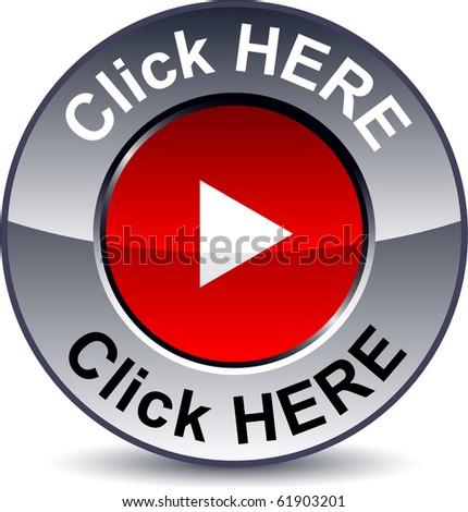 Click here round metallic button. Vector. - stock vector