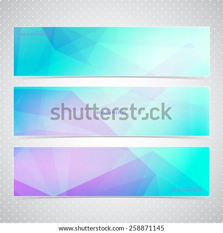Colorful Horizontal Set  Of Banners With Multicolored Polygonal Mosaic Backgrounds. Modern Vector Illustration - stock vector
