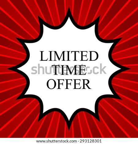 Comic book explosion with text limited time offer - stock vector