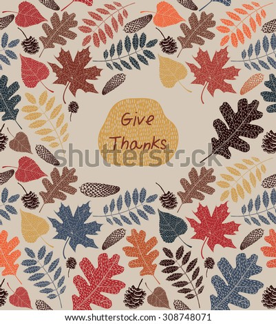 Cute vintage Thanksgiving Day card in autumn colors with leaves and pine cones. Vector illustration.