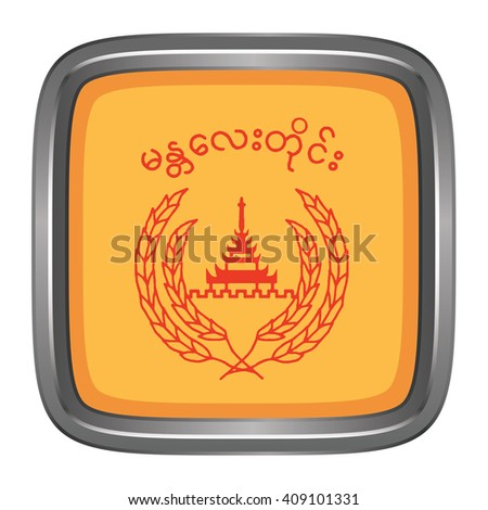 3D button Flag of Mandalay Districts / Regions / States of Myanmar. Vector illustration. - stock vector