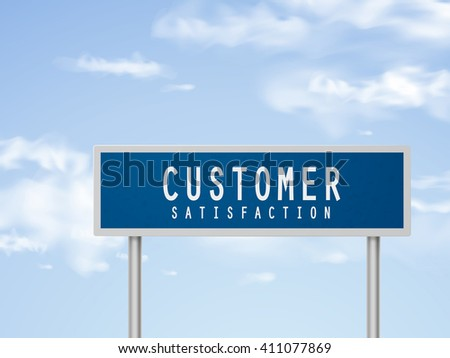 3d illustration customer satisfaction road sign isolated on blue sky