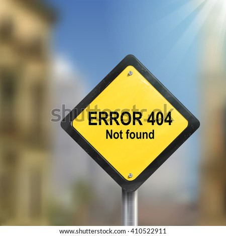 3d illustration of error 404 not found road sign isolated on the blurred street scene - stock vector