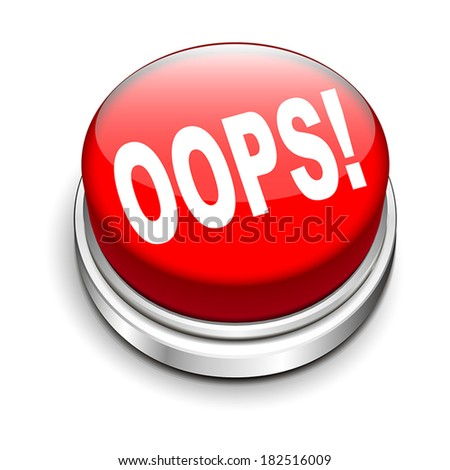 3d illustration of oops! button isolated white background - stock vector