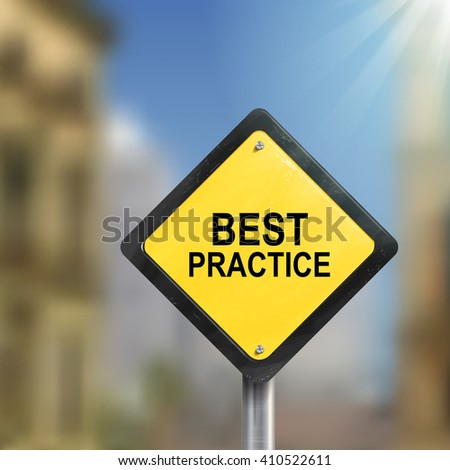 3d illustration of yellow roadsign of best practice isolated on blurred street scene - stock vector