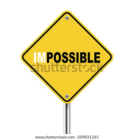 3d illustration of yellow roadsign of impossible possible  isolated on white background - stock vector
