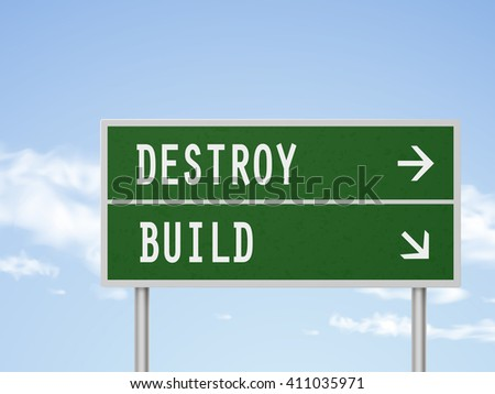 3d illustration road sign with destroy and build isolated on blue sky