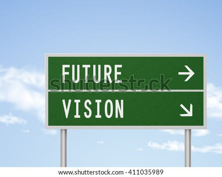 3d illustration road sign with future and vision isolated on blue sky