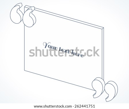 3d isometric modern linear quotation marks. Flat illustration. Place for your text - stock vector