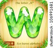 "3d Joyful Decorative glossy The letter ""W"" alphabet styled Eco leaves. - stock photo"