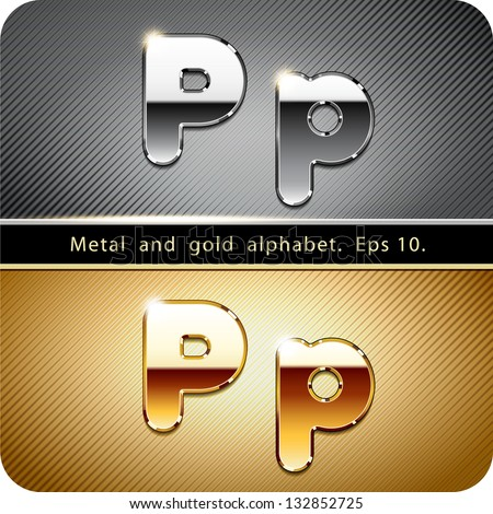 "3d Joyful set of chrome metal and gold vector alphabet. The letter ""P"".Eps 10. The rest of uppercase and lowercase letters, symbols and numbers of the alphabet in my portfolio. - stock vector"