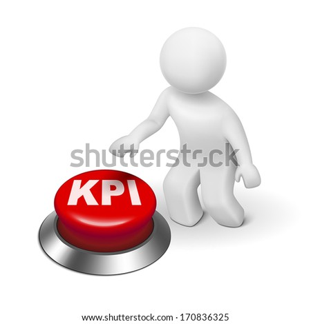 3d man with KPI ( Key Performance Indicator ) button isolated white background