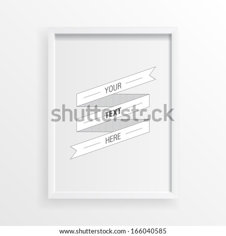 3D minimal white picture frame design for A4 your text  Eps 10 vector illustration  - stock vector