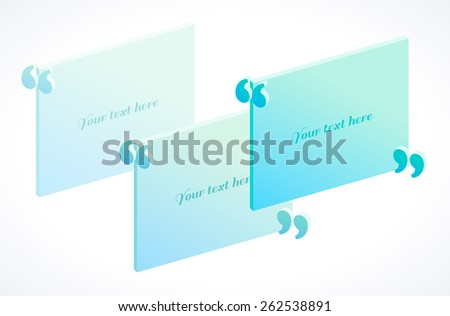 3d modern isometric quotation marks template in turquoise and blue colors. Flat illustration. Place for your text  - stock vector