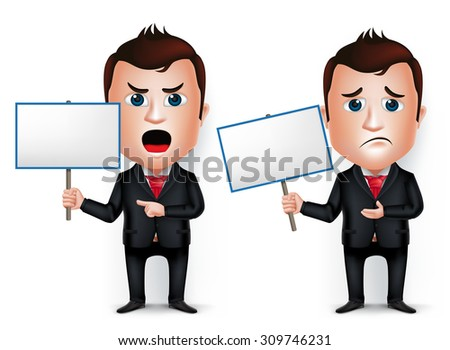 3D Realistic Businessman Cartoon Character Holding Placard Angry and Sad Isolated in White Background. Vector Illustration.  - stock vector