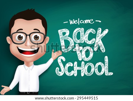 3D Realistic Genius Student or Professor With Eyeglass Happy Teaching in Front of Blackboard With Back to School Text Written. Vector Illustration - stock vector