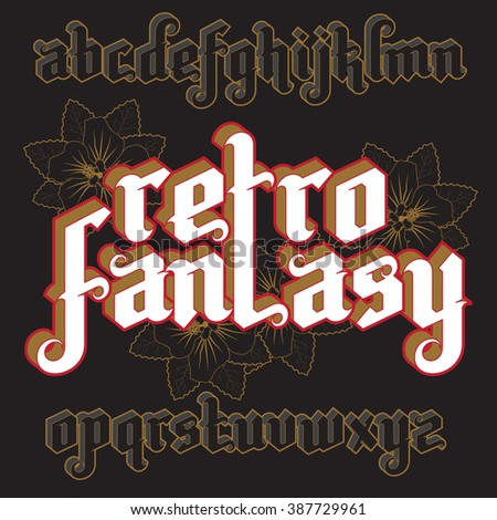3d Retro Fantasy Gothic Font. Custom type vintage letters on a dark background. Stock vector typography for labels, headlines, posters etc. - stock vector