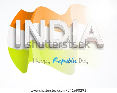 3D text India on waving national flag for Happy Indian Republic Day celebration on white background. - stock vector