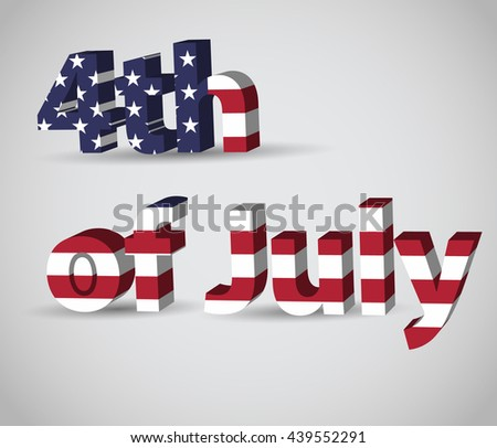 3D text 4th of July - stock vector