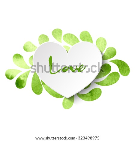 3d vector heart on watercolor splashes background with 'Love' lettering in light and dark green colors. Vector illustration EPS10. - stock vector