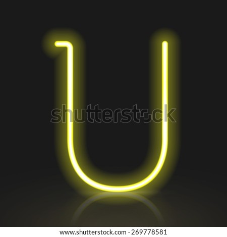 3d yellow neon light letter U isolated on black background - stock vector