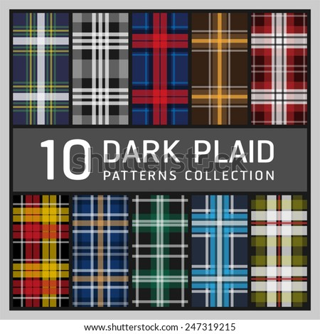 10 Dark plaid. Collection of seamless patterns background. - stock vector