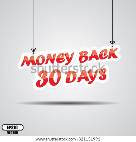 30 Day Money Back Promotional Sale Sign Hanging On Gray Background - EPS.10 Vector. - stock vector