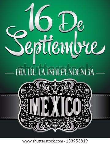 16 de Septiembre, dia de independencia de Mexico - September 16 Mexican independence day spanish text card - poster - stock vector