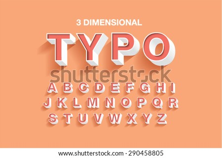 3 dimensional typography/typeface/font vector/illustration - stock vector